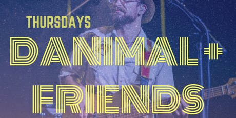 Danimal & Friends - Every Thursday tickets