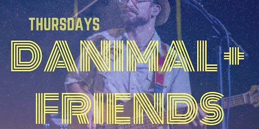 Danimal & Friends - Every Thursday