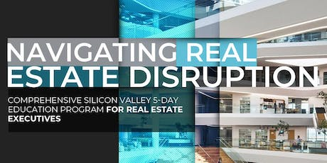Navigating Real Estate Disruption | Executive Program | July tickets