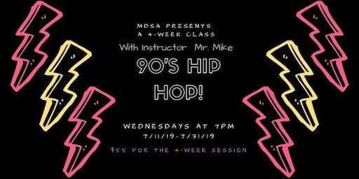90's Hip Hop Class