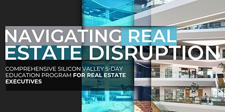 Navigating Real Estate Disruption | Executive Program | January billets