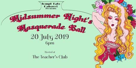 Tempt Fate Cabaret Presents: A Midsummer Night's Masquerade Ball tickets