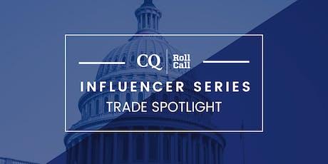 Influencer Series: Trade Spotlight tickets