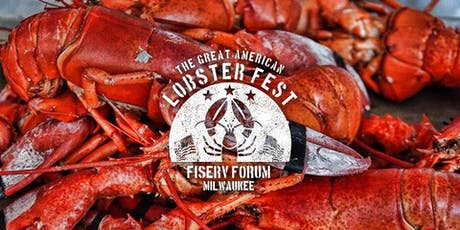 The Great American Lobster Fest - Milwaukee tickets