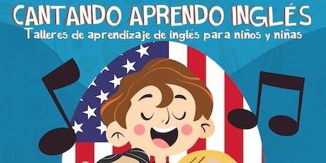 Cantando Aprendo Inglés tickets