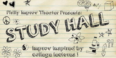 Study Hall: Improv Inspired By College Lectures