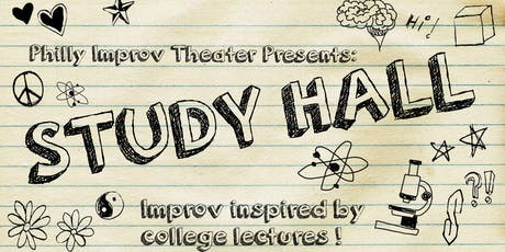 Study Hall: Improv Inspired By College Lectures tickets