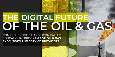 The Digital Future of the Oil & Gas Industry | April tickets