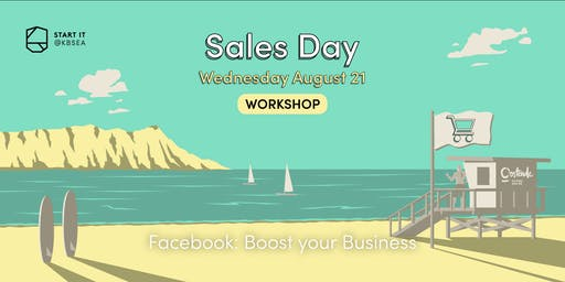 Facebook: Boost your business #SALESday #workshop #startit@KBSEA