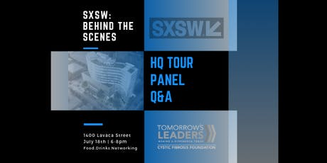 SXSW Behind the Scenes: Happy Hour, Panel & HQ  Tour tickets