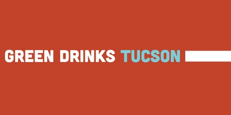 Green Drinks Tucson tickets