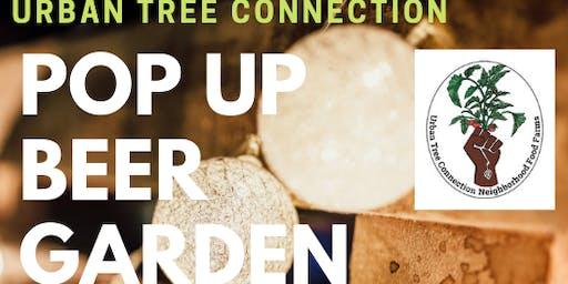 Urban Tree Connection: Pop Up Beer Garden