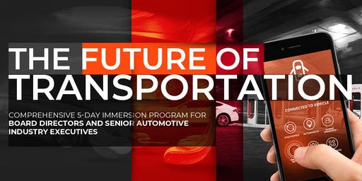 The Future of Transportation | Executive Program | April