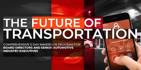 The Future of Transportation | Executive Program | October tickets