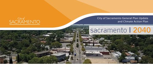 Sacramento 2040   North Sacramento Community Plan Area Meeting