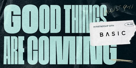 Good Measure 004: San Diego w/ BASIC tickets