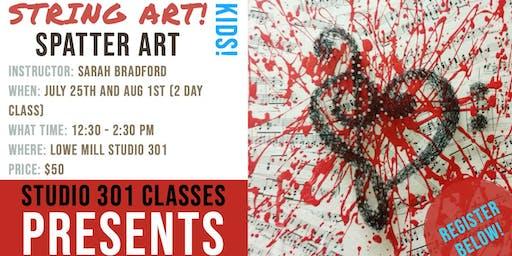 String Art! Splatter! - Kids - Make and Take! - 2 Part Class