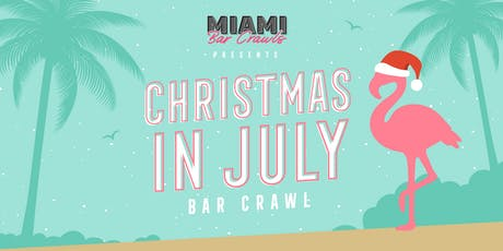 Christmas in July Bar Crawl in Miami tickets