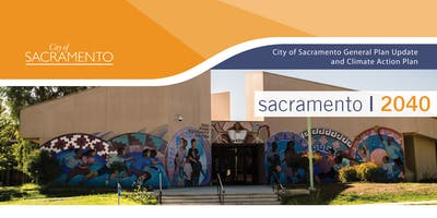 Sacramento 2040 | Fruitridge/Broadway Community Plan Area Meeting