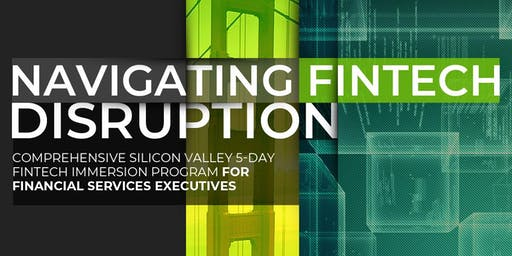 Navigating Fintech Disruption | Executive Program | January