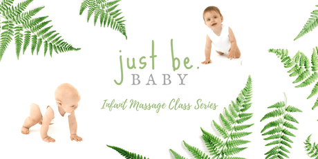 Infant Massage Class Series tickets