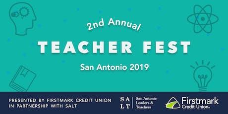 2nd Annual SA Teacher Fest tickets