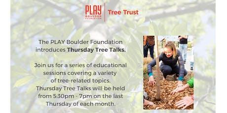 Thursday Tree Talks tickets