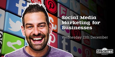 Social Media Marketing for Businesses - December 2019