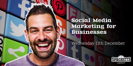 Social Media Marketing for Businesses - December 2019 tickets