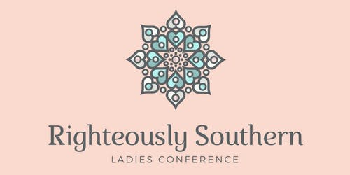 Righteously Southern Ladies Conference