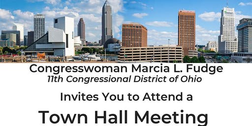 Congresswoman Marcia L. Fudge Town Hall Meeting August 3, 2019