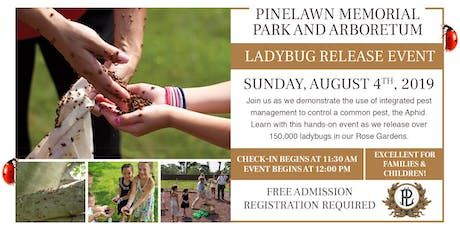 Pinelawn Memorial Park Ladybug Release 2019 tickets
