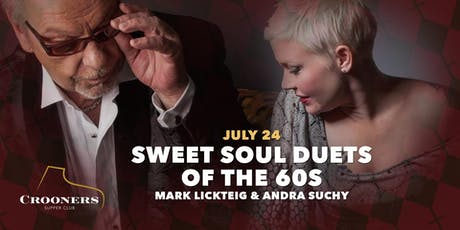 Sweet Soul Duets of the 60's with Mark Lickteig and Andra Lee Suchy tickets