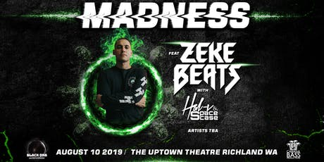 MADNESS ft. ZEKE BEATS w/ HAL-V & SpaceCase tickets