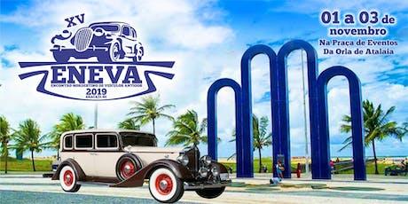 XV ENEVA - Encontro Nordeste de Veículos Antigos  ingressos