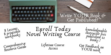 WRITE YOUR BOOK - Novel Writing ONLINE Course tickets