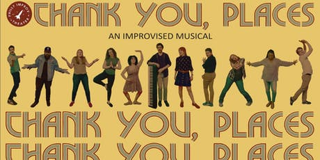 Thank You, Places: An Improvised Musical tickets