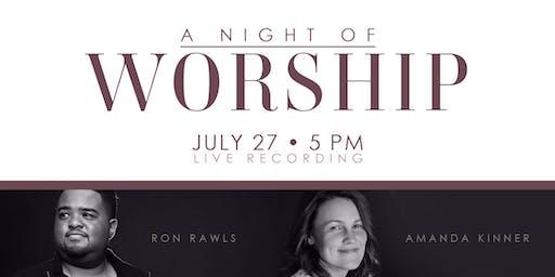 Amanda Kinner & Ron Rawls, Night of Worship & Live Recording