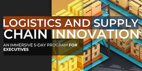 The Future of Supply Chain & Logistics| Executive Program | June tickets