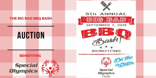 "Big Bad BBQ Bash ""On the Water"" Benefiting Special Olympics"
