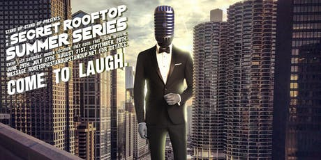 Stand Up Stand Up's Secret Rooftop Summer Series tickets