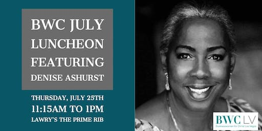 Businesswomen for Christ July Luncheon Featuring Denise Ashurst
