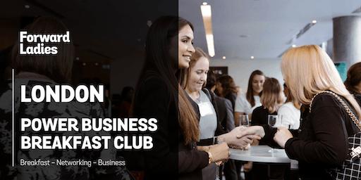 Forward Ladies London Power Business Breakfast Club - December