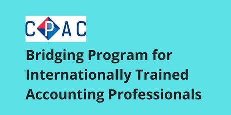 Information Session:  CPAC Bridging Program for Internationally Trained Accounting Professionals tickets