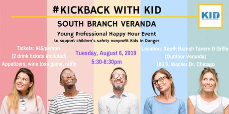 #KickBackWithKID at South Branch Tavern and Grille's Veranda tickets