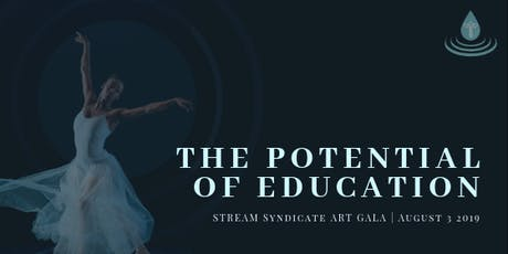 STREAM Art Gala: The Potential of Education tickets