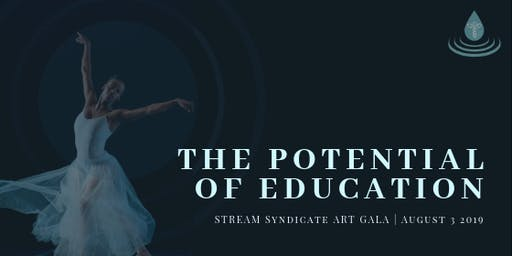 STREAM Art Gala: The Potential of Education