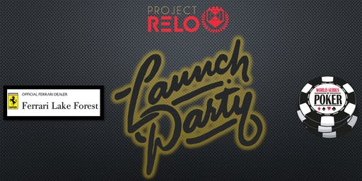 Project RELO Chicago Casino Royale Launch Party