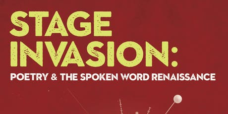 Stage Invasion: Poetry & The Spoken Word Renaissance Book Launch  tickets