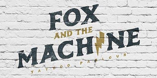 Fox And The Machine GRAND OPENING